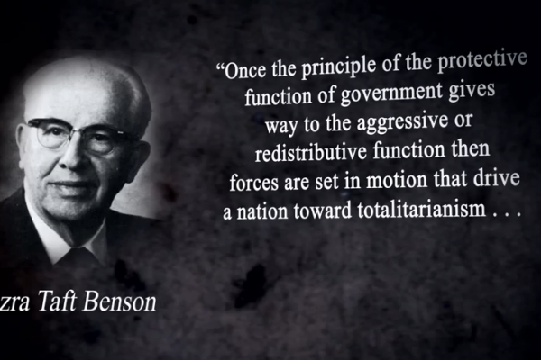 Ezra Taft Benson on proper role of government